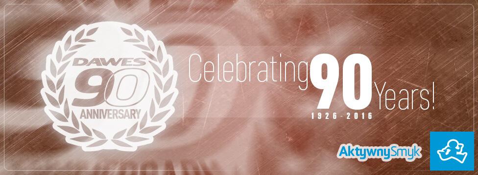W roku 2016 świętujemy 90 lat firmy Dawes